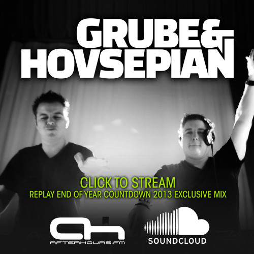 Grube & Hovsepian - Afterhours.FM End of Year Countdown 2013