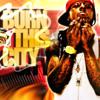 "Lil Wayne ""Burn This City"""