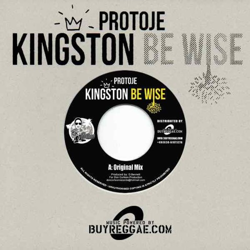 Protoje - Kingston Be Wise
