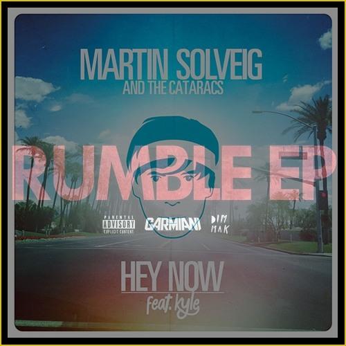Martin Solveig & The Cataracs ft. Kyle Vs Garmiani - Hey Rumble [Sant! MashUp]