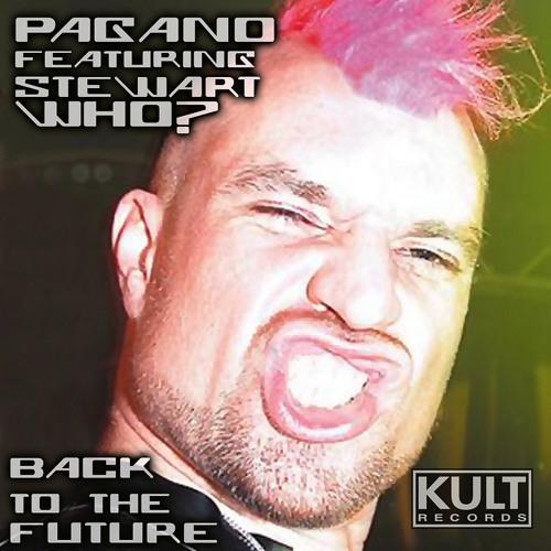 Pagano & Stewart Who & Ralphi Rosario's - Back To The Future (Bruno Palace PVT) SC