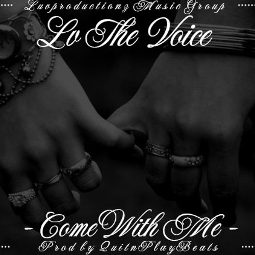 Come With Me ft Joe (Prod by QuitnPlay Beats)