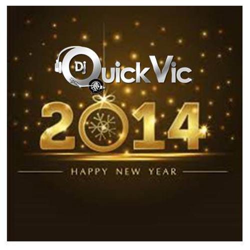 DJ QUICK VIC - NEW YEARS MIX 2014 (12-31-2013)