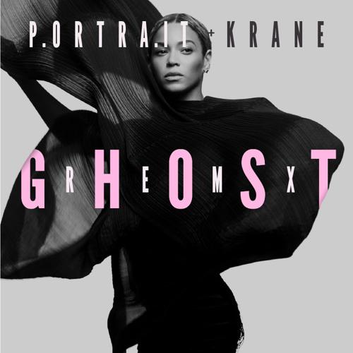 Yonce - Ghost (P.ortra.it & Krane Rmx) [Video link in desc]
