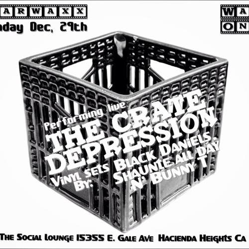 THE CRATE DEPRESSION LIVE @ EARWAXX'S WAX ON! 12-29-13