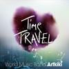 World Music Band Artkiki - Time Travel (album compilation)