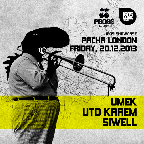1605 Live Mix / Siwell / Pacha, London / 20.12.2013