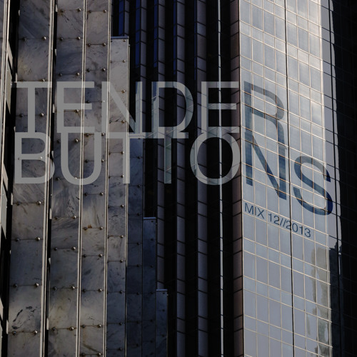Tender Buttons - Live Wintry Mix 12//2013