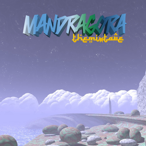 Mandragora's Psychedelic Mixtape