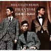Phantom 팬텀 - New Era 신세계 feat. Navi (Bill Utley's Extended 'Crazy' mix)