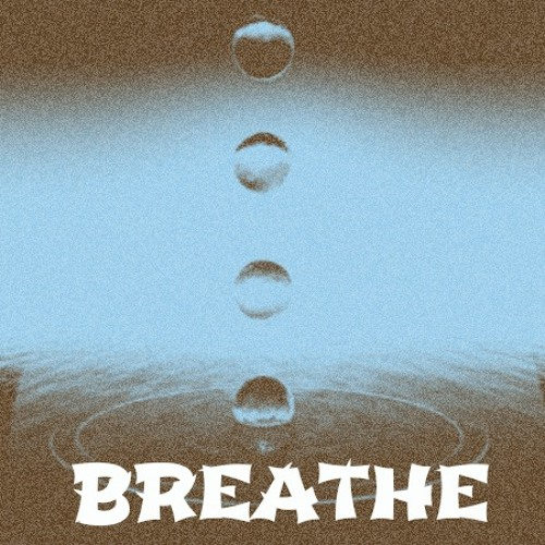 Breathe (Prod. El Train)