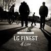 LG Finest - La Última Bala (con Dani Lapiedra)