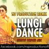 Lungi Dance Dhinchak Style Mix- NS Production Remix