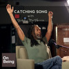 Bobby McFerrin — Catching Song (Oct 11, 2012)