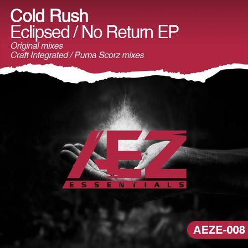 AEZE008 : Cold Rush - No Return (Puma Scorz Remix)