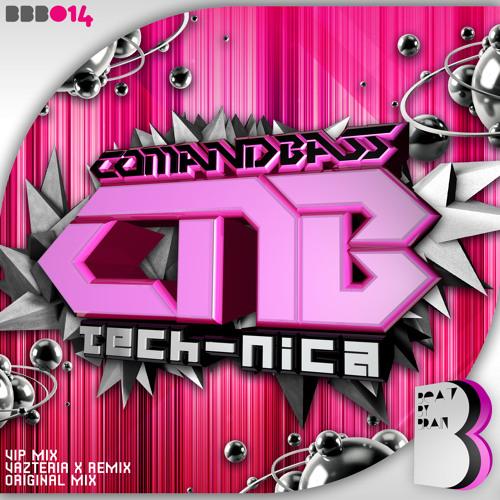Comandbass - Tech-nica (Vazteria X Remix) * 06.January on Beatport