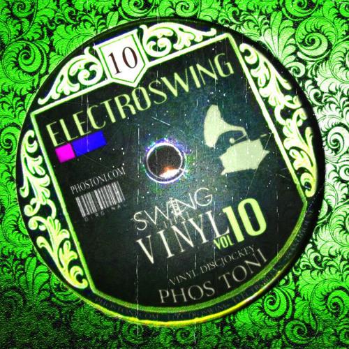SWING THAT VINYL VOL 10 - PHOS TONI  ( PURE VINYL-MIX )