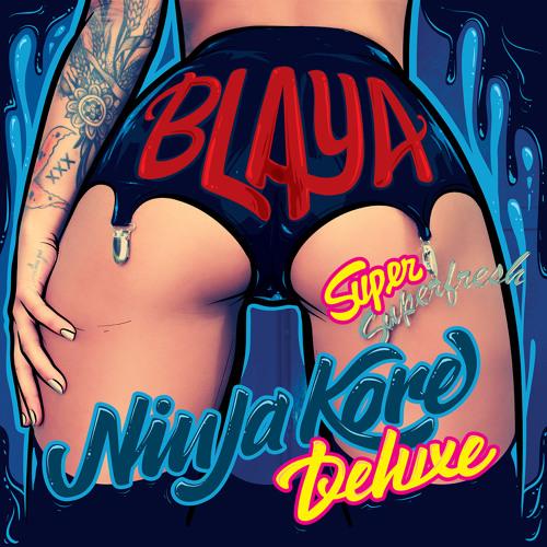Ninja Kore Feat. Blaya (Buraka Som Sistema) - Super Super Fresh Deluxe