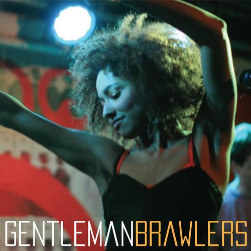 GENTLEMAN BRAWLERS - My Theory