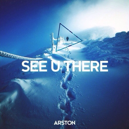 Arston - See You There