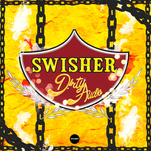 Dirty Audio - Swisher [Free Download]