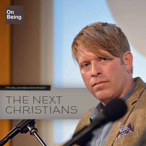 Jim Daly and Gabe Lyons — The Next Christians (Sep 20, 2012)