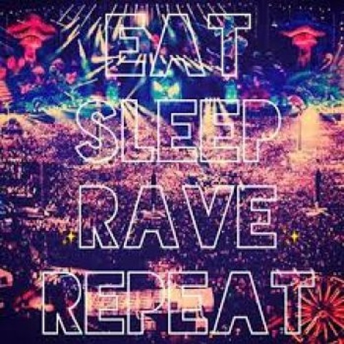 Eat, Sleep, Rave, Repeat (Dr. Oetekk' Hard Remix)