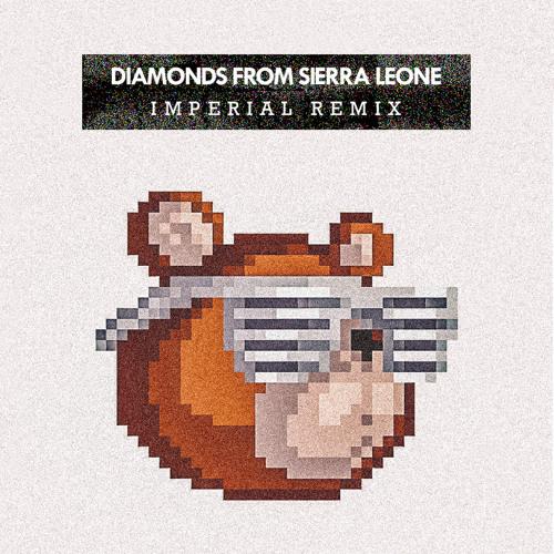 Kanye West - Diamonds from Sierra Leone (Imperial Remix)