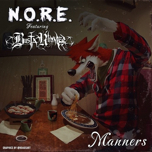 N.O.R.E.- Manners Feat. Busta Rhymes