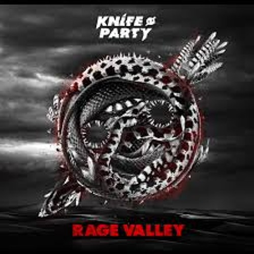 Knife Party - Rage Valley (VIP Mix) (Intro Edit GiveMeDrops!) *Free Download*