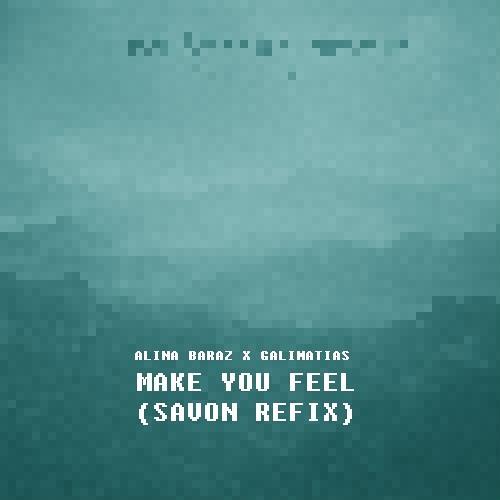 Alina Baraz & Galimatias - Make You Feel (Savon Refix)
