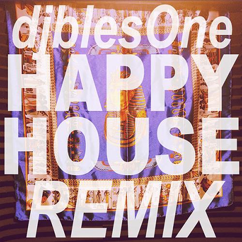 djblesOne - HAPPY HOUSE (BBOY REMIX)