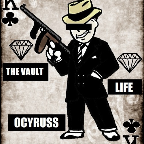 Ocyruss - The Vault Life [Free Download]