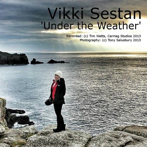 Vikki Sestan - Under The Weather