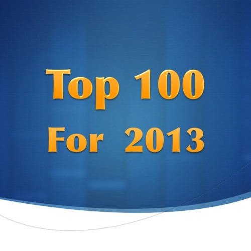 Top 100 For 2013