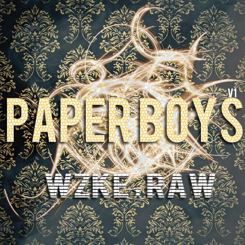 Paper Boyz Vol. 1 WZKE x RΔW