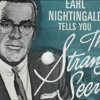 Earl Nightengale - The Strangest Secret (GO TO=> TheStrangestSecret.info TO DOWNLOAD)