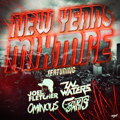 Zac Waters & C-BARTS | New Years Eve Mix [Hosted by Ominous]