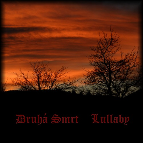 Druhá Smrt - Lullaby