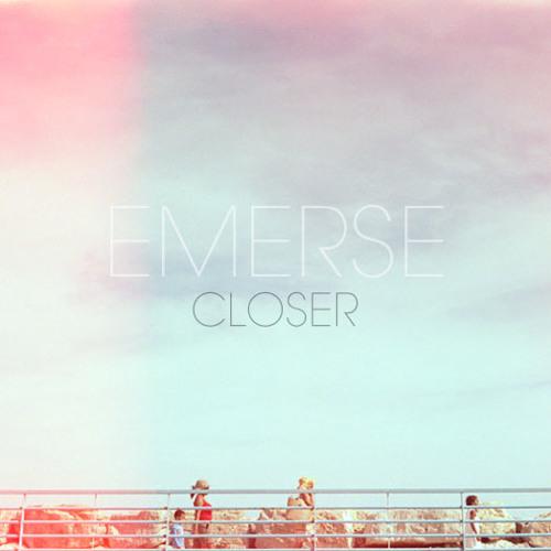 Emerse - Closer