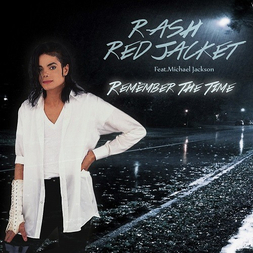 R-ASH & Red Jacket - Remember The Time ft. Michael Jackson