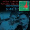 Milky Chance - Stolen Dance (Chris Mastermind meets DJ X-TREME Private Bootleg)