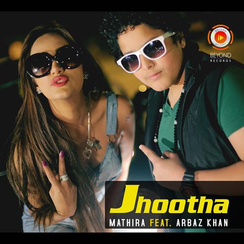 Mathira feat. Arbaz Khan - Jhootha