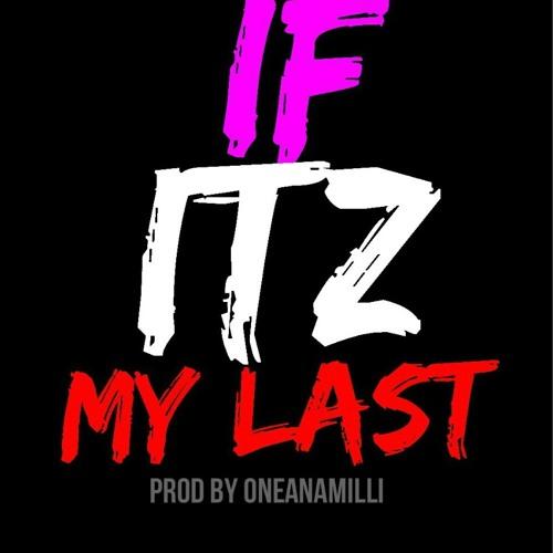 If Itz My Last Instrumental