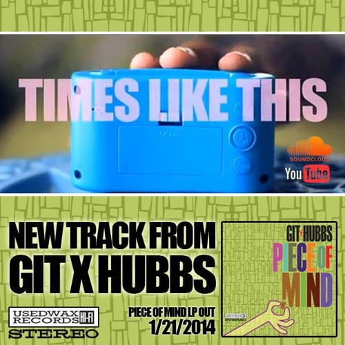 """GIT x HUBBS """"Times Like This"""" (Official Video Song) Prod. GIT BEATS"""
