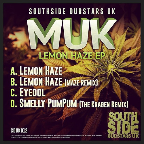 Lemon Haze [SOUTHSIDE DUBSTAR - OUT 20th JAN!]