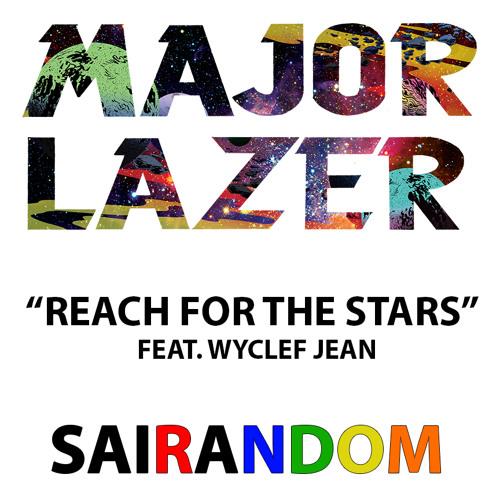Reach For The Stars (SaiRandom Remix)