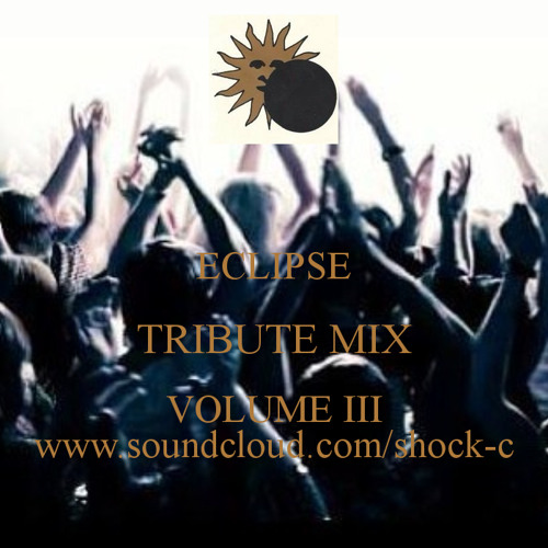ECLIPSE TRIBUTE MIX VOL 3