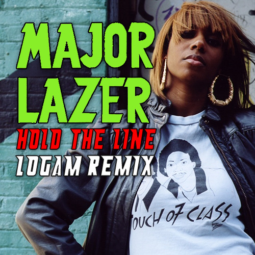 MAJOR LAZER - Hold the Line (LOGAM RMX) FREE DOWNLOAD!!!