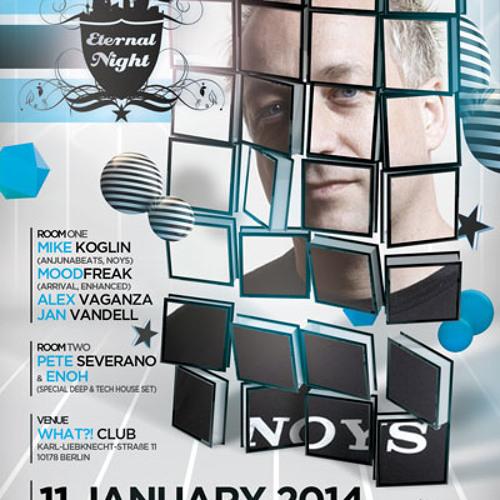 Mike Koglin - Eternal Night Appetizer for 11 January 2014 @ What?! Club Berlin